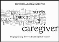 Becoming A Family Caregiver